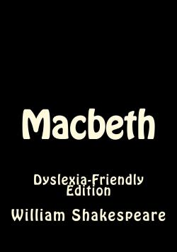Macbeth_DyslexiaFr_Cover_for_Kindle