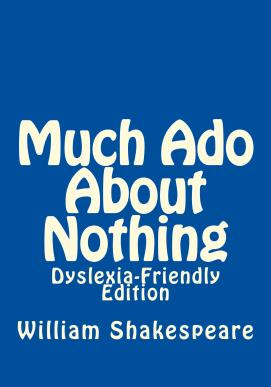 Much_Ado_About_Nothi_Dyslexia